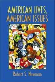 Cover of: American lives, American issues | [edited by] Robert S. Newman.