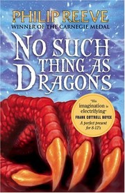 Cover of: No Such Thing As Dragons