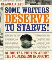 Cover of: Some writers deserve to starve | Elaura Niles