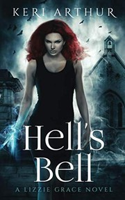 Cover of: Hell's Bell (The Lizzie Grace Series) (Volume 2)