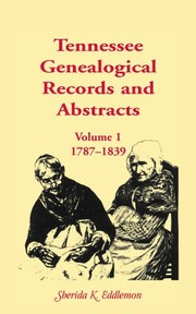 Cover of: Tennessee genealogical records & abstracts | Sherida K. Eddlemon