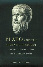 Cover of: Plato and the Socratic dialogue | Charles H. Kahn