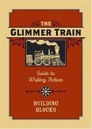 The Glimmer Train Guide to Writing Fiction by