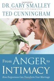 Cover of: From anger to intimacy