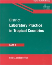 Cover of: District Laboratory Practice in Tropical Countries, Part 1 (Pt.1)