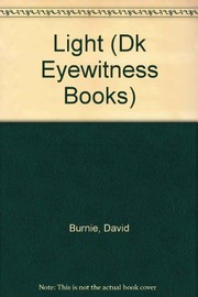 Cover of: LIGHT (Dk Eyewitness Books)