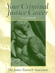 Cover of: Your Criminal Justice Career | Justice Research Association