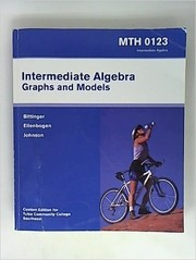 Cover of: Intermediate Algebra: Graphs and Models - MTH 0123 (Custom Edition for Tulsa Community College Southeast)