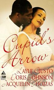 Cover of: Cupid's Arrow: Maleka and The Sheik\A Passionate Moment\Heart To Heart (Arabesque)