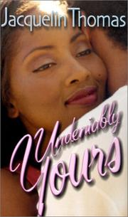Cover of: Undeniably yours
