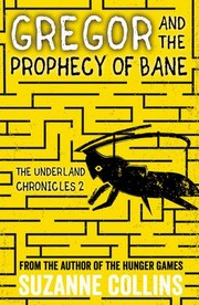 Cover of: Gregor and the Prophecy of Bane