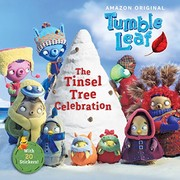 Cover of: The Tinsel Tree Celebration (Tumble Leaf)