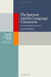 Cover of: The Internet and the language classroom | Gavin Dudeney