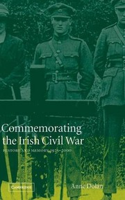 Cover of: Commemorating the Irish Civil War | Anne Dolan