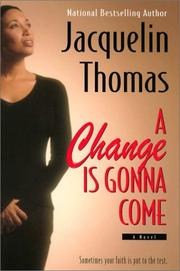 Cover of: A change is gonna come