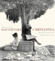 Cover of: Illustrated daughters of Britannia | Katie Hickman