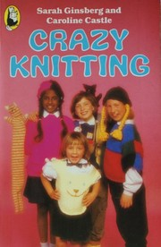 Cover of: Crazy knitting | Sarah Ginsberg