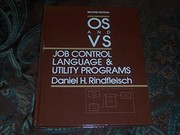 Cover of: OS and VS job control language and utility programs | Daniel H. Rindfleisch