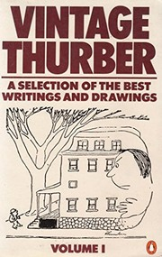 Cover of: Vintage Thurber: a collection, in two volumes, of the best writings and drawings of James Thurber