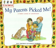 Cover of: My parents picked me!