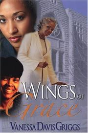 Cover of: Wings of Grace | Vanessa Davis Griggs