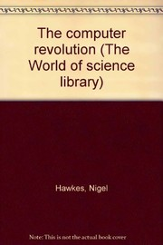 Cover of: The computer revolution. | Nigel Hawkes