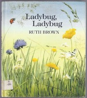 Cover of: Ladybug, ladybug | Brown, Ruth