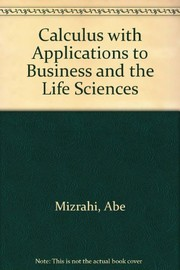 Cover of: Calculus with Applications to Business and the Life Sciences