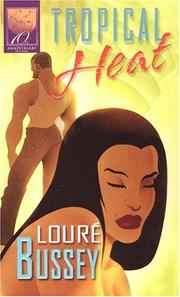 Cover of: Tropical heat | LoureМЃ Bussey