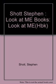 Cover of: Look at me | Stephen Shott