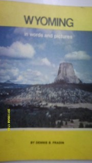 Cover of: Wyoming in words and pictures