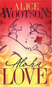 Cover of: Aloha love | Alice Wootson