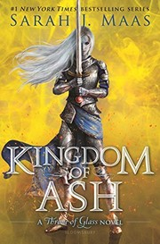 Cover of: Kingdom of Ash (Throne of Glass Book 7)