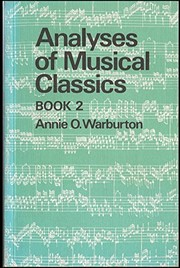 Cover of: Analyses of musical classics. | Annie O. Warburton