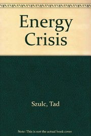 Cover of: The energy crisis