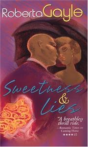 Cover of: Sweetness and lies | Roberta Gayle