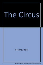 Cover of: The circus | Heidi Goennel
