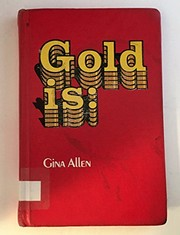Cover of: Gold is