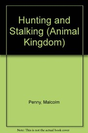 Cover of: Hunting and stalking | Malcolm Penny