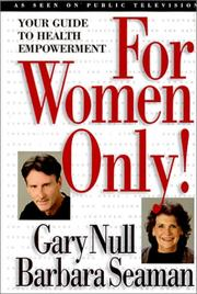 Cover of: For Women Only! Your Guide to Health Empowerment