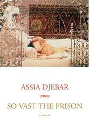 Cover of: Vaste est la prison