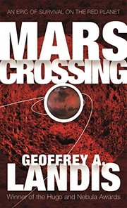 Cover of: Mars Crossing: An Epic of Survival on the Red Planet