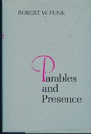 Parables and presence