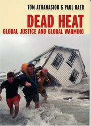 Cover of: Dead heat : global justice and global warming