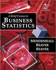 Cover of: A brief course in business statistics. | William Mendenhall