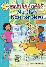 Cover of: Martha's Nose for News (Martha Speaks)