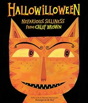 Cover of: Hallowilloween: Nefarious Silliness from Calef Brown