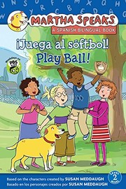 Cover of: Juega al softbol! / Play Ball! (Martha Speaks) (Spanish and English Edition)