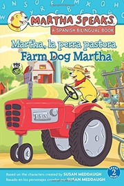 Cover of: Martha Habla: Martha, la perra pastora/Martha Speaks: Farm Dog Martha (bilingual reader)