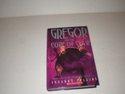Cover of: Gregor and the Code of Claw, Book Five in the Underland Chronicles